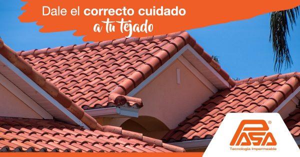 Dale el correcto cuidado a tus tejados