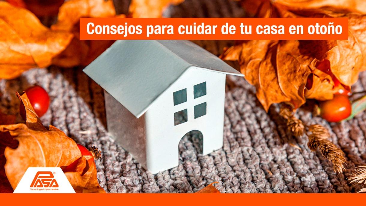 Protege tu hogar contra la humedad del otoño | PASA